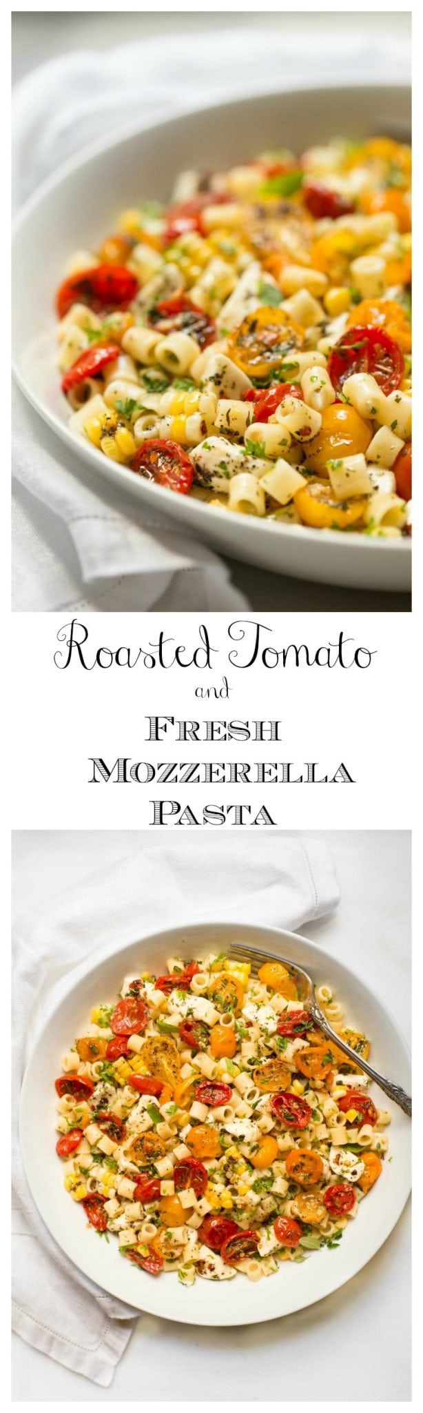 "Roasted Tomato and Fresh Mozzarella Pasta - if this delicious pasta could talk it would be shouting ""summer""!"