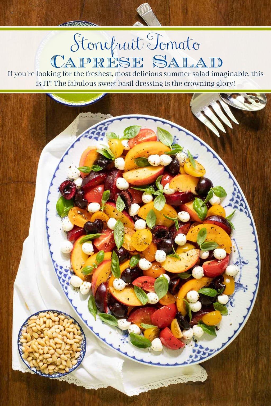 Stone Fruit Tomato Caprese Salad