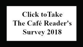 Take theCafé Reader's Survey 2018 Button