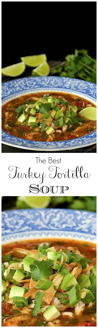 With layers of fabulous flavor this Turkey Tortilla Soup is perfect for leftover turkey (or chicken). It's not only delicious but also super healthy! www.thecafesucrefarine.com