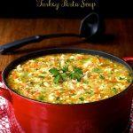 Best Turkey Leftover Recipe, Turkey Pasta Soup