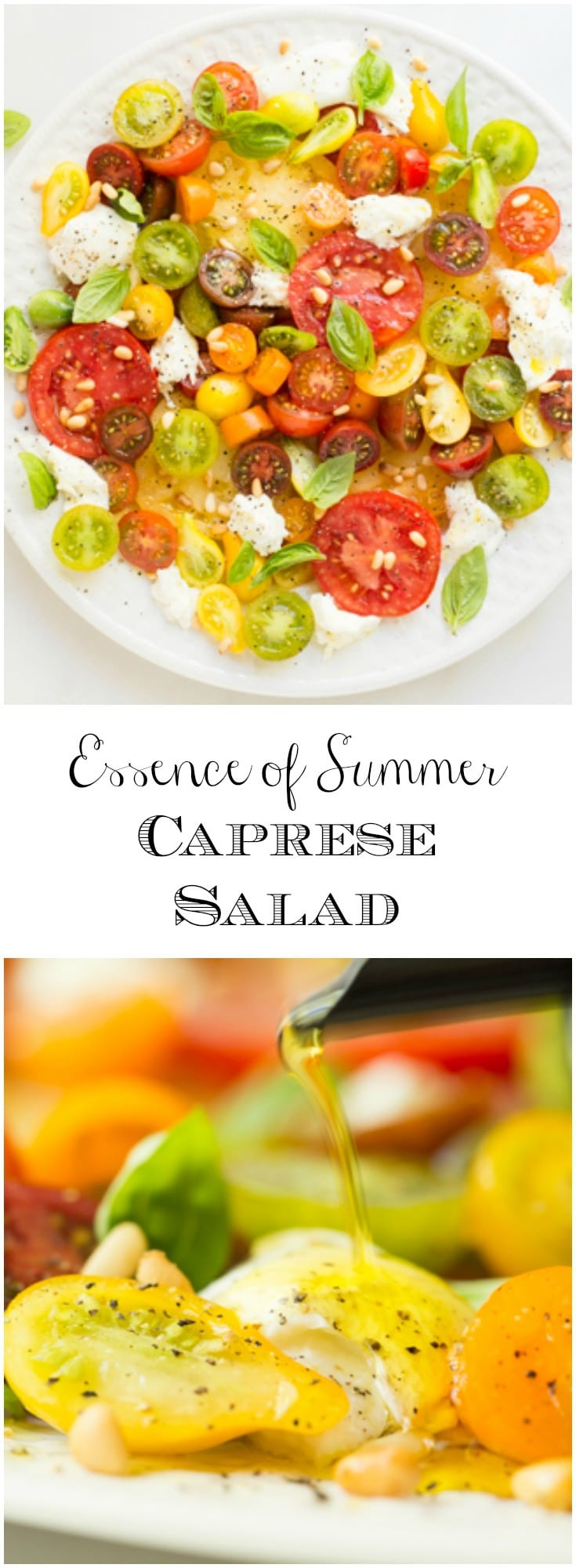 This simple delicious Caprese Salad is made with summer's best ingredients and makes a gorgeous presentation.