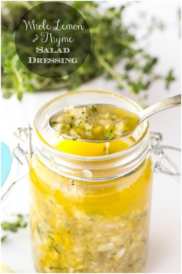 Add a little delicious sunshine to your life with this bright, fresh Whole Lemon Thyme Salad Dressing. There are tons of other ways to use it too! #lemonsalddressing #easysaladdressing #wholelemon