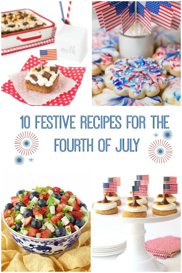 Ten of our favorite summer recipes, perfect for celebrating the Fourth of July. From appetizers to drinks to dessert, there\'s something for everyone! #fourthofjuly #summerrecipes #easyentertaining #redwhiteandblue