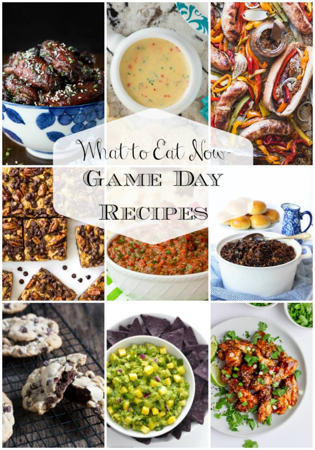 Photo collage of What to Eat Now - Game Day Recipes photos of game day recipes from all over the Internet.