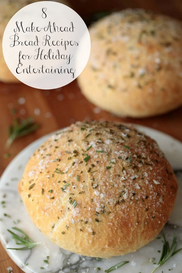 Make-Ahead Bread Recipes for Holiday Entertaining