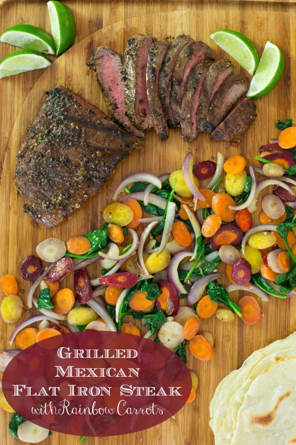 This healthy Grilled Mexican Flat Iron Steak with Rainbow Carrots recipe comes together quickly and is loaded with fabulous flavor!