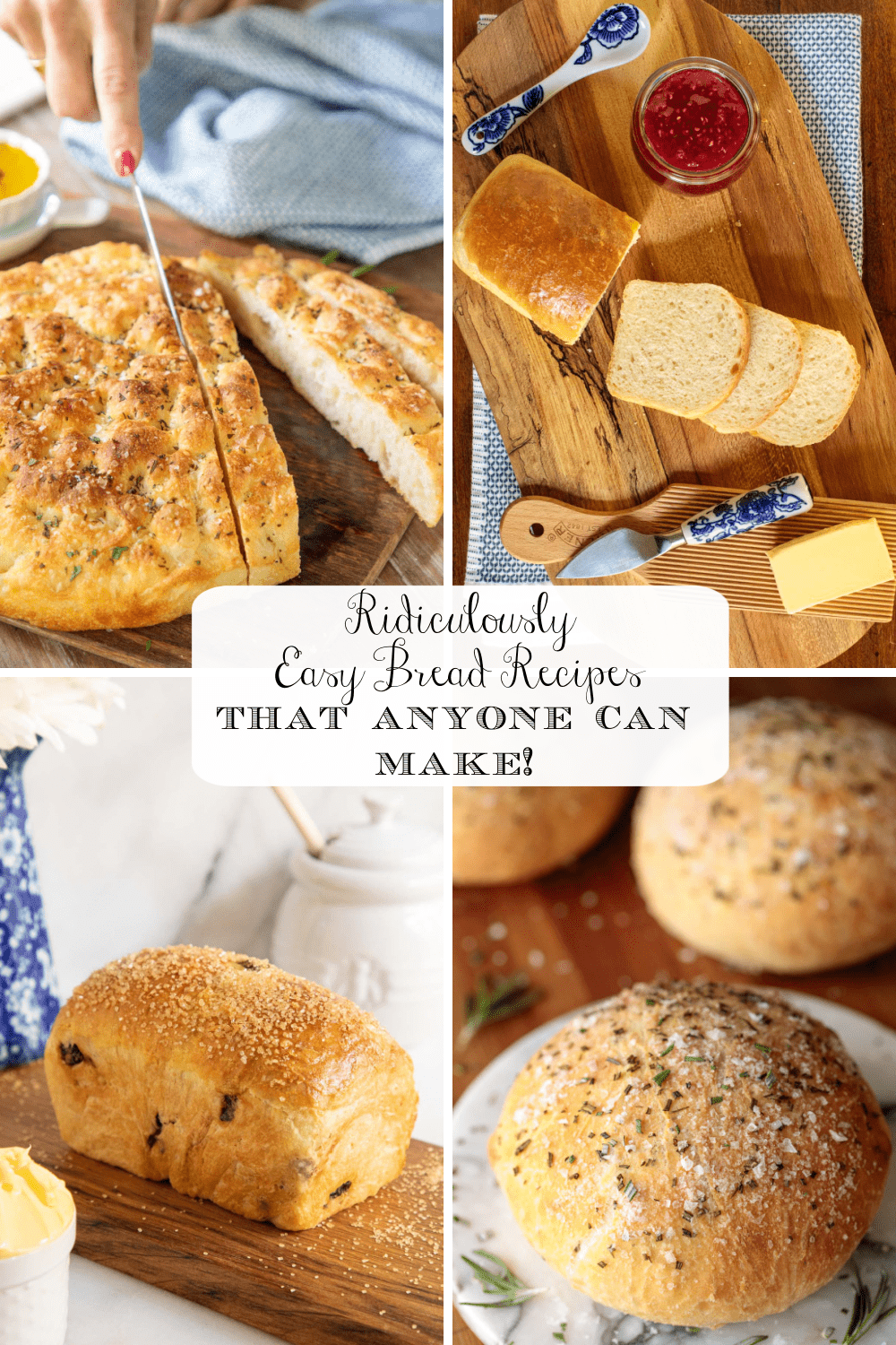 Easy Homemade Bread Anyone Can Make!