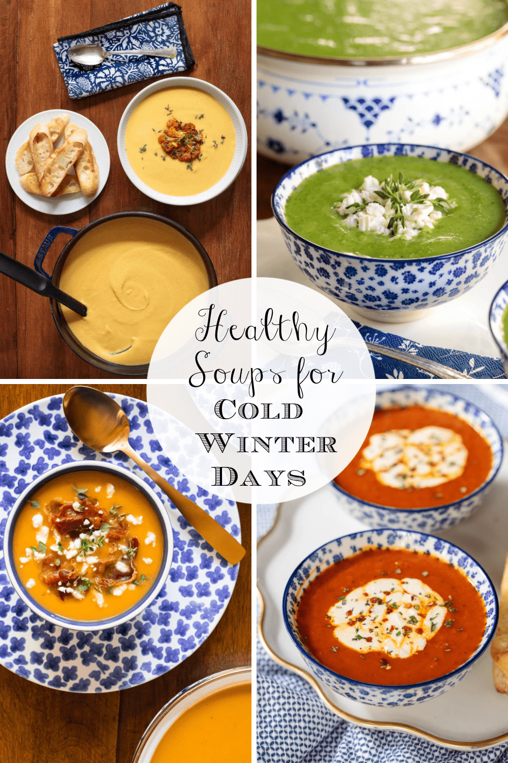 Healthy, Hearty Soups for Cold Winter Days!