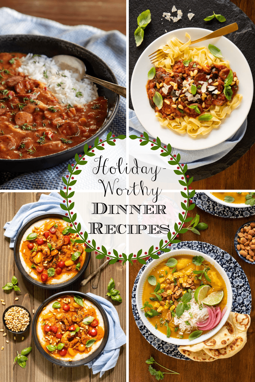 Easy Holiday Worthy Dinner Recipes