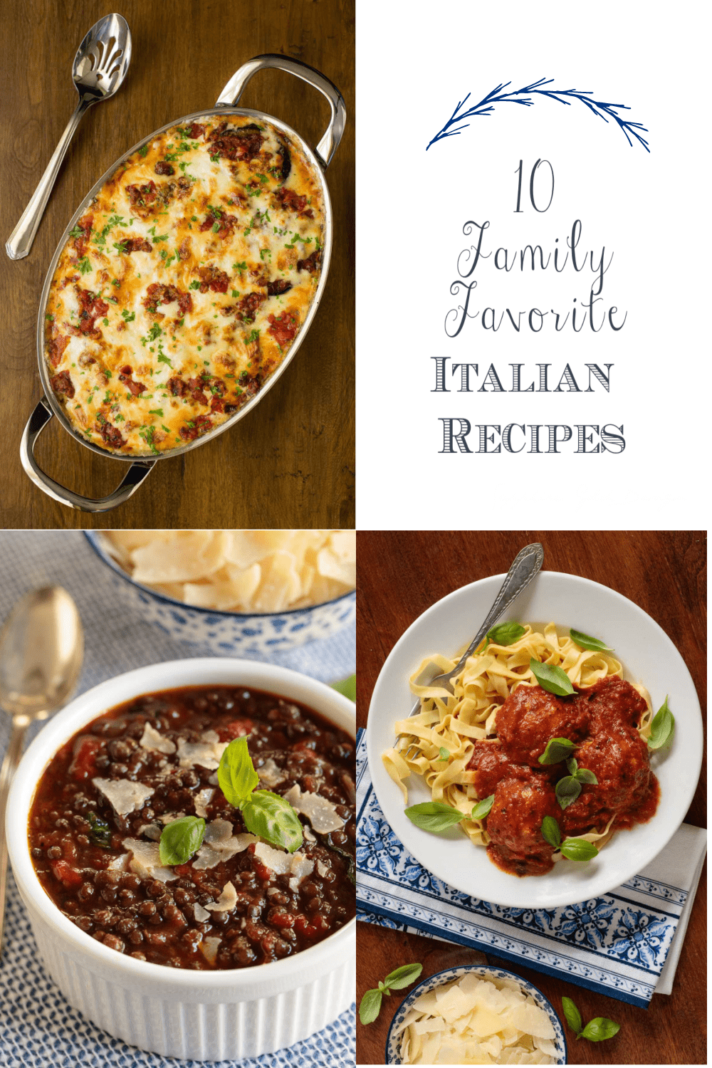 A Taste Trip to Italy from Home - 10 Great Italian Recipes!
