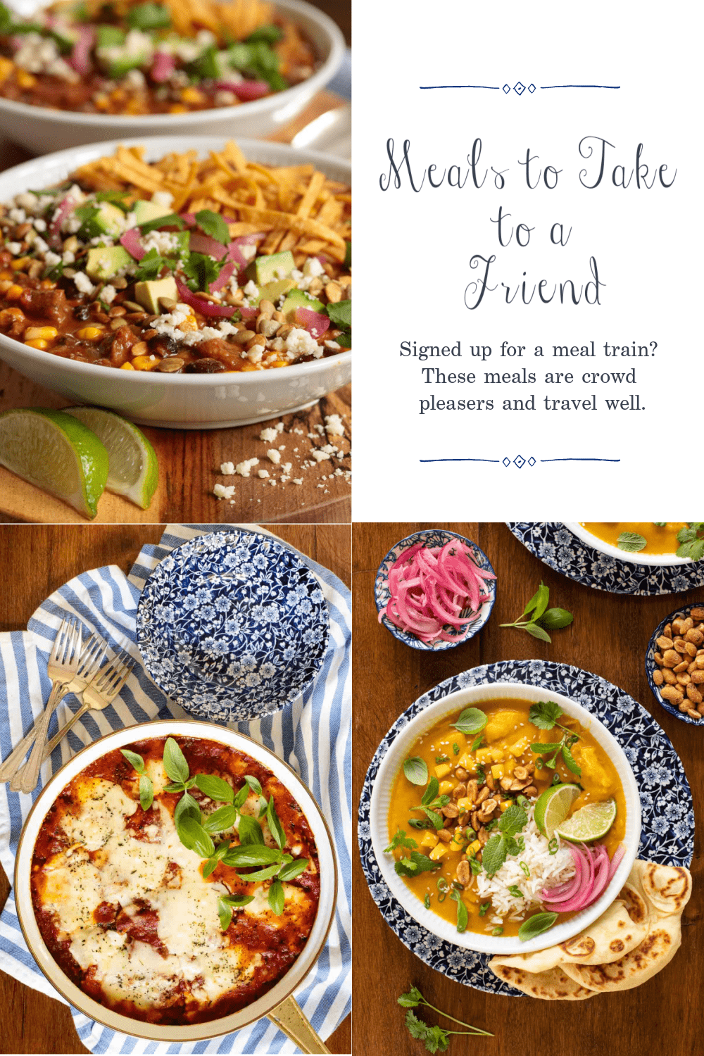 A friend in Need is a Friend Indeed - Easy Delicious Meals to Share with Others!