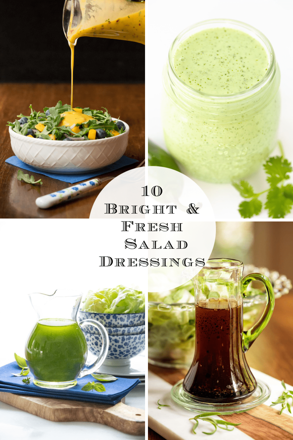 10 Fresh, Delicious Salad Dressings to Brighten Up Your Winter Meals
