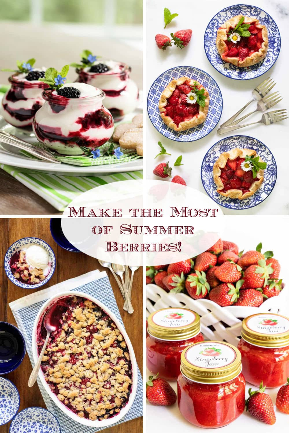 Make the Most of Those Fabulous Summer Berries!