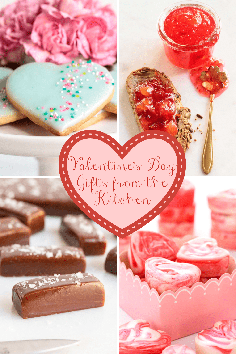 Love from the Kitchen - delicious Valentine gifts!