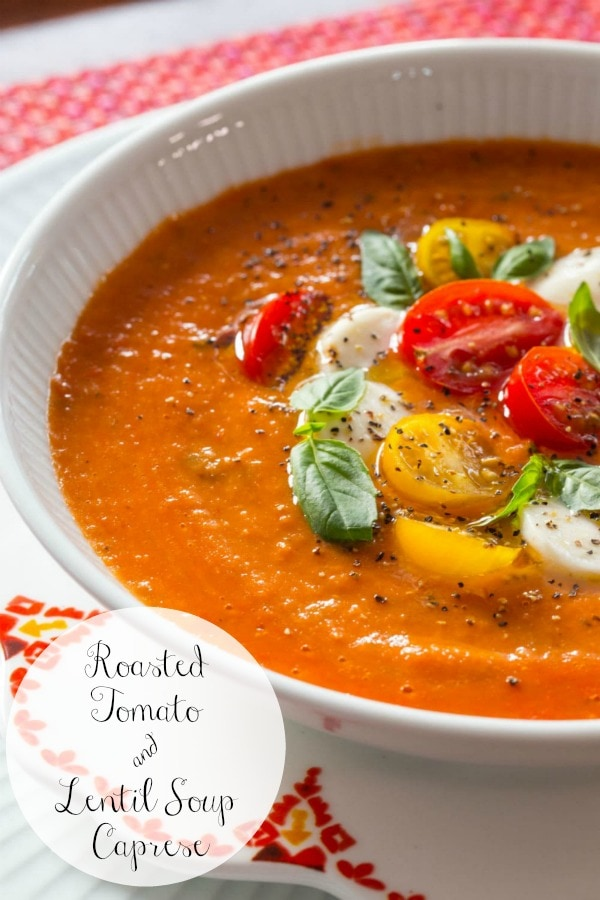 With traditional tomato-basil flavor and lots of healthy red lentils, this delicious, unique soup has a classic Caprese topping.