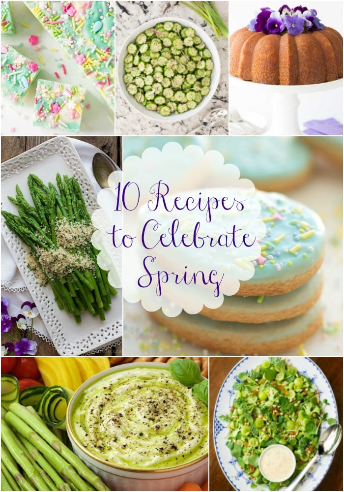What to Cook Now – Recipes to Celebrate Spring