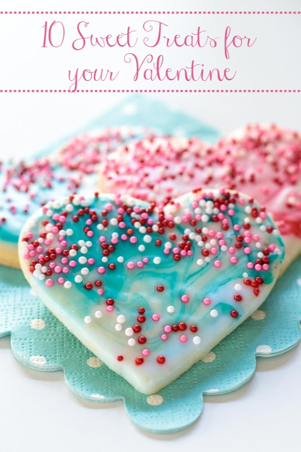 Delicious Sweet Treats for your Valentine